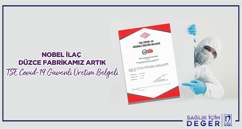 Our Düzce Factory Receives TSE Covid-19 Safe Manufacturing Certificate